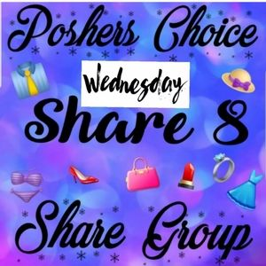 Other - 👙 POSHERS CHOICE Share Group 👠 WED 6/3 SIGN Up